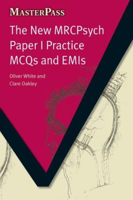 New MRCPsych Paper 1 Practice MCQs and EMIs
