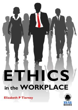 Values+and+ethics+in+the+workplace+essay