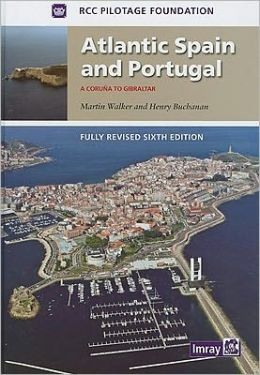Atlantic Spain and Portugal: A Coruna to Gibraltar