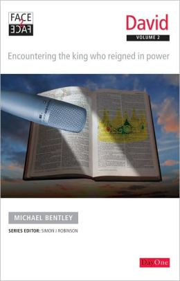 Face2face David Volume 2: Encountering the king who reigned in power