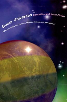 Queer Universes: Sexualities and Science Fiction