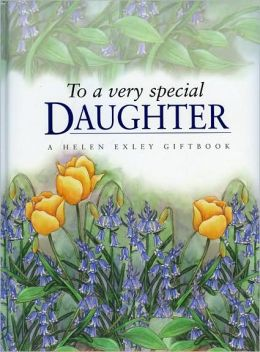 To My Very Special Daughter