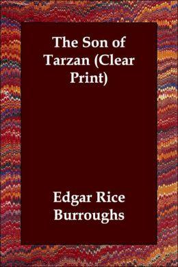 The Son Of Tarzan (Clear Print)