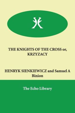 The Knights of the Cross; or, Krzyzacy