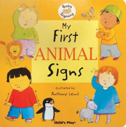 My First Animal Signs: ASL