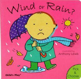 Wind or Rain?
