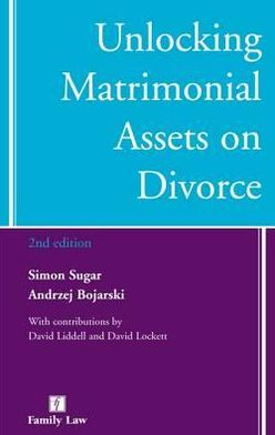 Unlocking Matrimonial Assets on Divorce