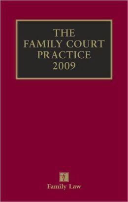 Family Court Practice 2009