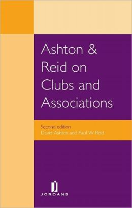Ashton and Reid on Clubs and Associates: Second Edition