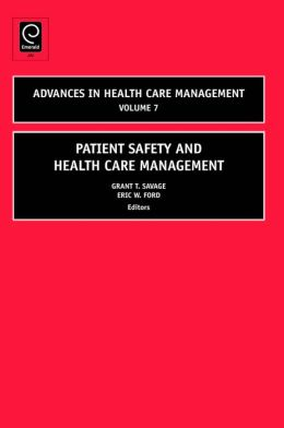 Patient Safety in Health Care Management