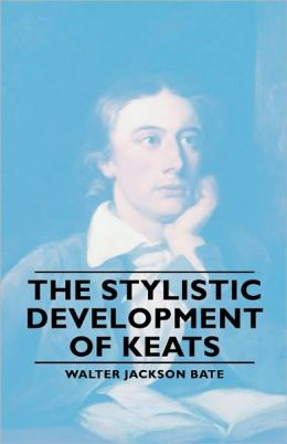 The Stylistic Development Of Keates