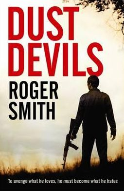 Dust Devils. Roger Smith