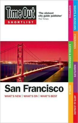 Time Out Shortlist: San Francisco