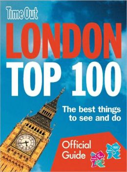 Time Out London Top 100: The Best Things to See and Do
