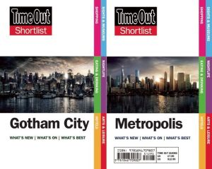 Time Out Shortlist Gotham and Metropolis: (Superman vs Batman edition)