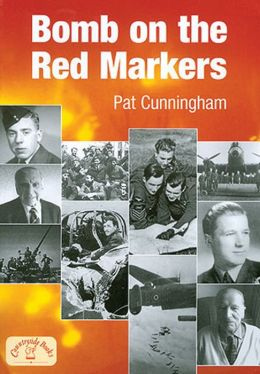 Bomb on the Red Markers: Memories of Bomber Operations
