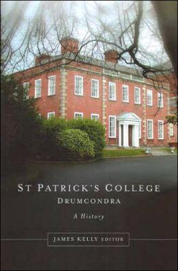St Patrick's College, Drumcondra, 1875-2000: A History