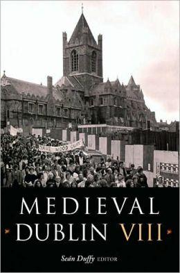 Medieval Dublin VIII