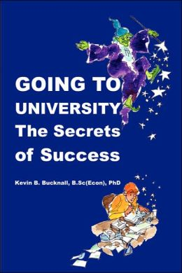 Going to University: The secrets of Success