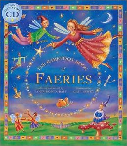 The Barefoot Book of Faeries [With CD (Audio)]