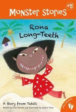 Rona Long-Teeth (Barefoot Books Monsters Series #5)