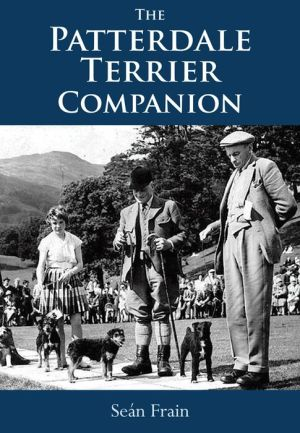 The Patterdale Terrier Companion