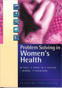 Problem Solving in Women's Health