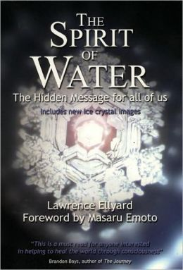 Spirit of Water: The Hidden Message for All of Us