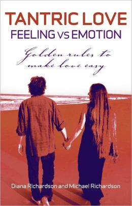 Tantric Love: Feeling Vs Emotion: Golden