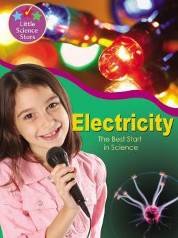 Electricity: The Best Start in Science