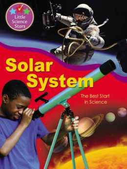 Solar System: The Best Start in Science