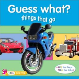 Guess What? Things That Go