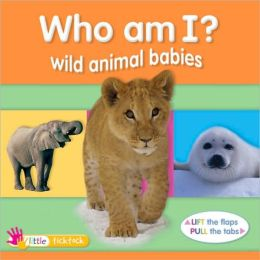 Who Am I? Wild Animal Babies