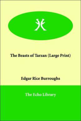 The Beasts Of Tarzan (Large Print)