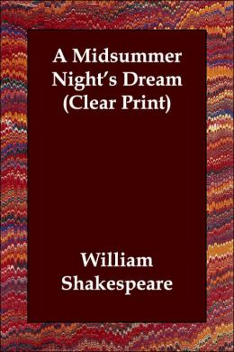 A Midsummer Night's Dream (Clear Print)