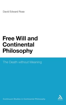 Free Will And Continental Philosophy