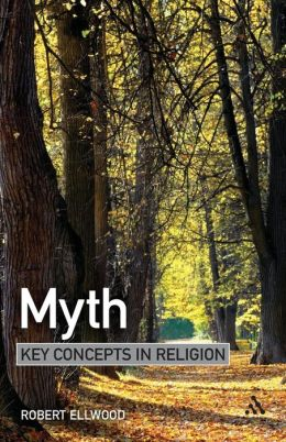 Myth: Key Concepts in Religion