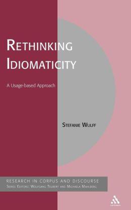 Rethinking Idiomaticity