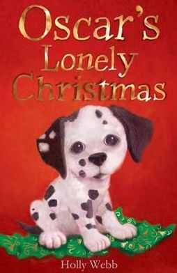Oscar's Lonely Christmas. Holly Webb
