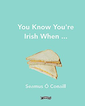 You Know You're Irish When...