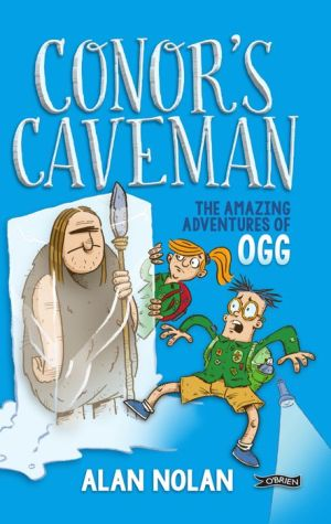 Conor's Caveman: The Amazing Adventures of Ogg
