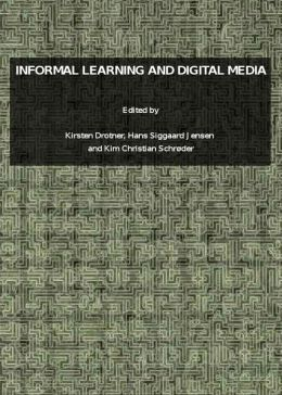 Informal Learning and Digital Media