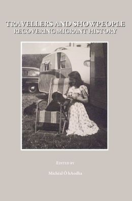 Travellers and Showpeople: Recovering Migrant History