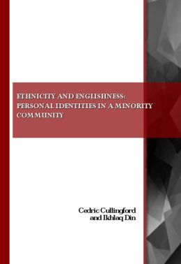 Ethnicity and Englishness: Personal Identities in a Minority Community