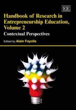 Handbook of Research in Entrepreneurship Education: Contextual Perspectives