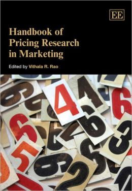 Handbook of Pricing Research in Marketing
