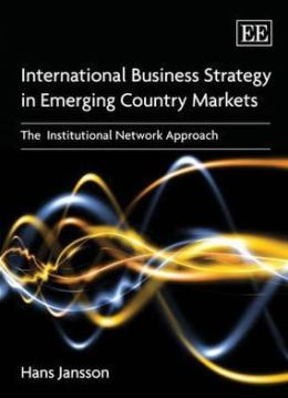 International Business Marketing in Emerging Country Markets: The Third Wave of Internationalization of Firms