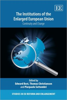 The Institutions of the Enlarged European Union:Continuity and Change