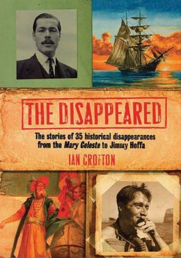 Disappeared!: 50 Unexplained Disappearances