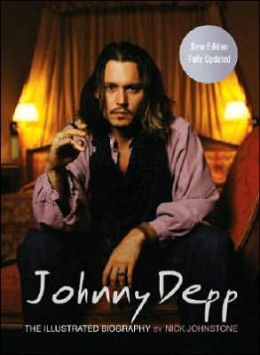 Johnny Depp: The Illustrated Biography